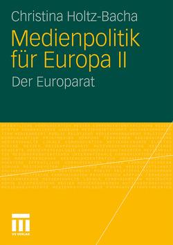 Medienpolitik für Europa II von Holtz-Bacha,  Christina, Krewel,  Mona