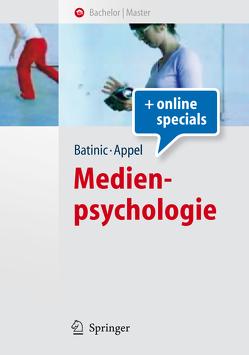 Medienpsychologie von Appel,  Markus, Batinic,  Bernad