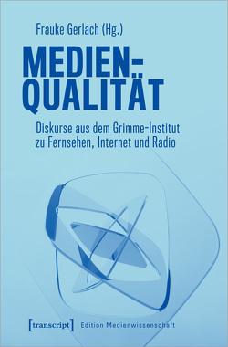 Medienqualität von Gerlach,  Frauke
