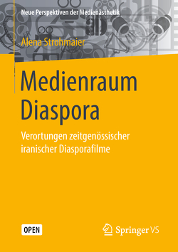 Medienraum Diaspora von Strohmaier,  Alena