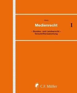 Medienrecht von Kreile,  Johannes, Ring,  Wolf-Dieter