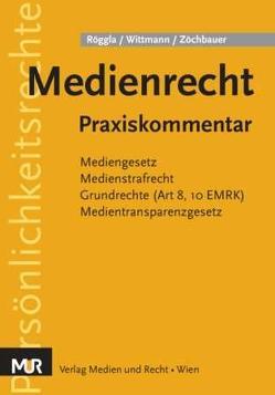 Medienrecht von Röggla,  Werner, Wittmann,  Heinz, Zöchbauer,  Peter