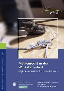 Medienrecht in der Werkstattarbeit von Gennen,  Klaus, Lamprecht-Weißenborn,  Nicola, Schwartmann,  Rolf