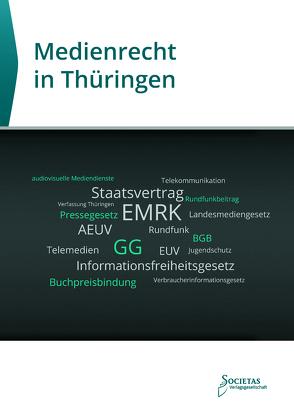 Medienrecht in Thüringen von Societas,  Verlag