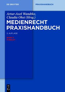 Medienrecht / IT-Recht von Hartmann,  Matthias, Hoeren,  Thomas, Kutzschbach,  Gregor, Ohst,  Claudia, Pohle,  Jan, Wandtke,  Artur-Axel, Witzmann,  Jan