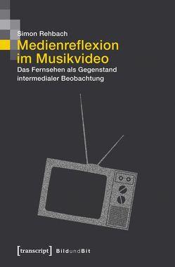 Medienreflexion im Musikvideo von Rehbach,  Simon