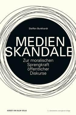 Medienskandale von Burkhardt,  Steffen