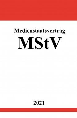 Medienstaatsvertrag (MStV) von Studier,  Ronny