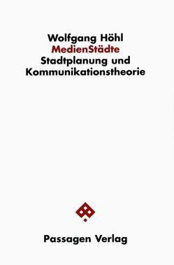MedienStädte von Export,  Valie, Höhl,  Wolfgang