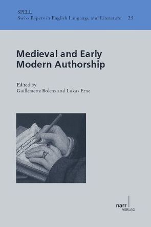 Medieval and Early Modern Authorship von Bolens,  Guillemette, Erne,  Lukas