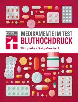 Medikamente im Test – Bluthochdruck