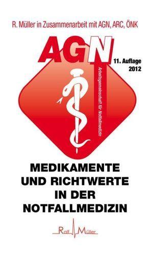 Medikamente und Richtwerte in der Notfallmedizin von Müller,  Ralf