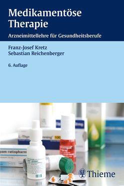 Medikamentöse Therapie von Kretz,  Franz-Josef, Reichenberger,  Sebastian