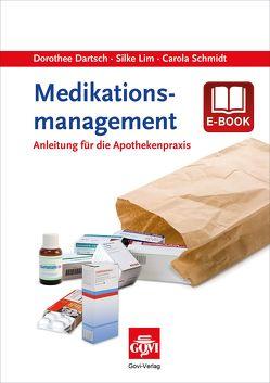 Medikationsmanagement von Dartsch,  Dorothee, Lim,  Silke, Schmidt,  Carola
