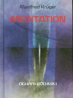 Meditation von Krüger,  Manfred