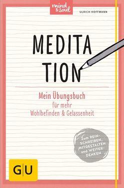 Meditation von Hoffmann,  Ulrich