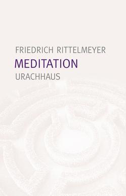 Meditation von Rittelmeyer,  Friedrich