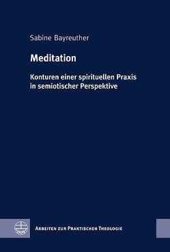 Meditation von Bayreuther,  Sabine