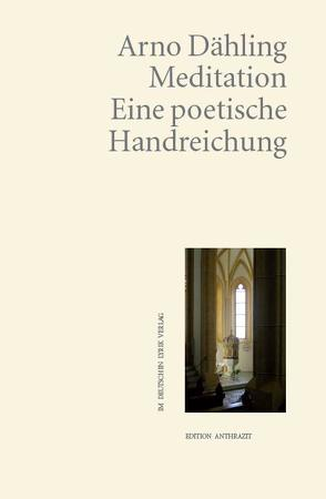 Meditation von Dähling,  Arno