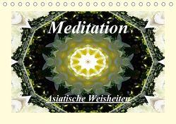 Meditation – Asiatische Weisheiten (Tischkalender 2018 DIN A5 quer) von Art-Motiva,  k.A.