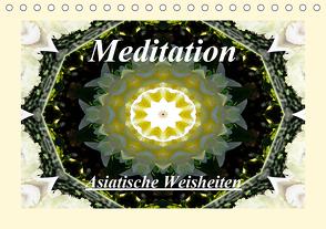 Meditation – Asiatische Weisheiten (Tischkalender 2021 DIN A5 quer) von Art-Motiva