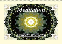 Meditation – Asiatische Weisheiten (Wandkalender 2018 DIN A3 quer) von Art-Motiva,  k.A.