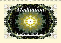 Meditation – Asiatische Weisheiten (Wandkalender 2019 DIN A3 quer) von Art-Motiva