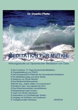Meditation für Mutige von Pfeifer,  Dr. Dwariko