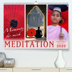 MEDITATION Momente für mich (Premium, hochwertiger DIN A2 Wandkalender 2020, Kunstdruck in Hochglanz) von Weigt Photography,  Mario