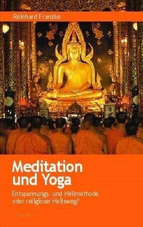 Meditation und Yoga von Franzke,  Reinhard