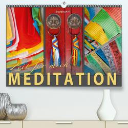 MEDITATION Zeit für mich (Premium, hochwertiger DIN A2 Wandkalender 2021, Kunstdruck in Hochglanz) von BuddhaART