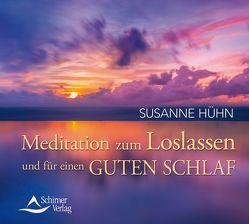 Meditation zum Loslassen und für einen guten Schlaf von Hühn,  Susanne