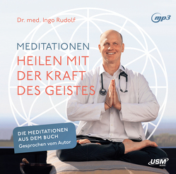 Meditationen von Rudolf,  Ingo