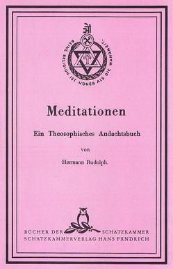 Meditationen von Rudolph,  Hermann