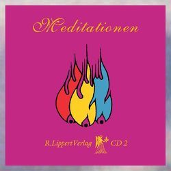 Meditationen CD 2 von Lippert,  Rudolf