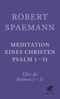 Meditationen eines Christen von Spaemann,  Robert