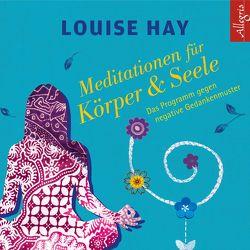 Meditationen für Körper und Seele von Comtesse,  Rahel, Görden,  Thomas, Hay,  Louise