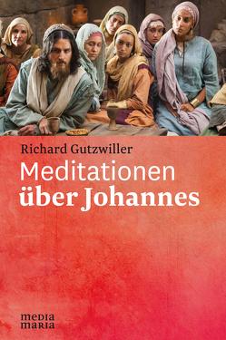 Meditationen über Johannes von Gutzwiller,  Richard