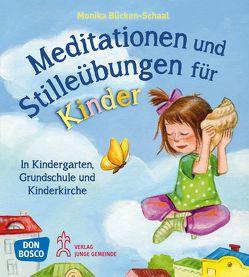 Meditationen und Stilleübungen für Kinder von Bücken-Schaal,  Monika