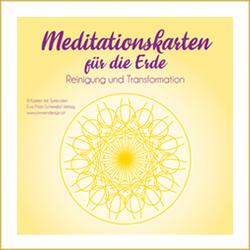 Meditationskarten für die Erde von Pölzl-Scheriebl,  Eva