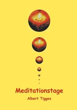 Meditationstage von Tigges,  Albert