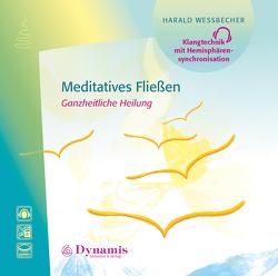 Meditatives Fließen von Wessbecher,  Harald