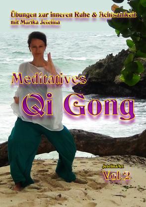 Meditatives Qi Gong von Jetelina,  Marika
