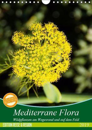 Mediterrane Flora (Wandkalender 2019 DIN A4 hoch) von Schmitt,  Georg