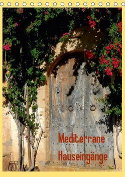 Mediterrane Hauseingänge (Tischkalender 2019 DIN A5 hoch)