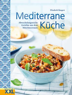 Mediterrane Küche von Bangert,  Elisabeth