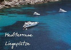 Mediterrane Liegeplätze (Posterbuch DIN A4 quer) von r.gue.,  k.A.