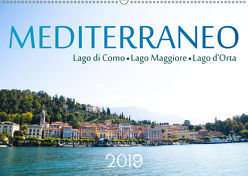 Mediterraneo – Lago di Como, Lago Maggiore, Lago d'Orta (Wandkalender 2019 DIN A2 quer) von Stützle,  Michael