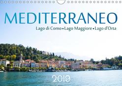 Mediterraneo – Lago di Como, Lago Maggiore, Lago d'Orta (Wandkalender 2019 DIN A4 quer) von Stützle,  Michael