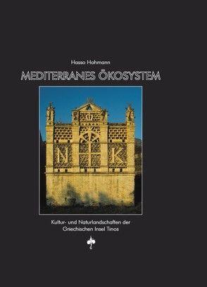 Mediterranes Ökosystem von Hohmann,  Hasso